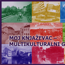 My Knjazevac - Multicultural City